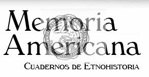 Memoria americana. Cuadernos de Etnohistoria